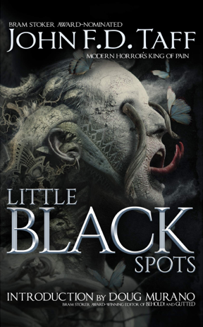 Creepy Reads: Little Black Spots by John F.D. Taff