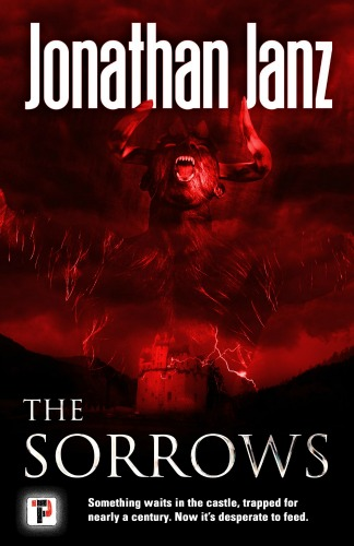 Creepy Reads: The Sorrows by Jonathan Janz