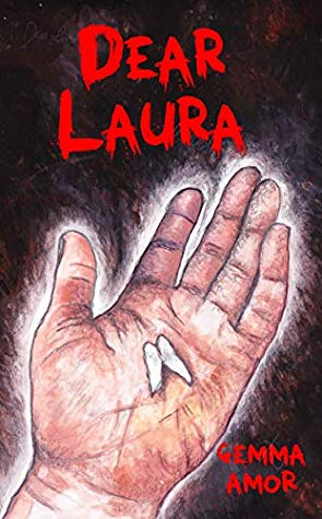 Creepy Reads: Dear Laura by Gemma Amor