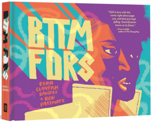 Creepy Reads: BTTM FDRS by Ezra Claytan Daniels and Ben Passmore