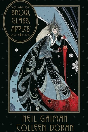 "Image: A woman with pale skin and blonde hair wears an elaborate spiky crown and boldly patterned blue and black robes. She holds a bloody human heart. Text: ""Snow, Glass, Apples. Neil Gaiman. Colleen Doran."""