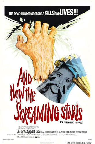 Image: Movie poster for And Now the Screaming Starts! A disembodied hand tears white fabric. An axe reflecting a woman's screaming face moves in front of the hand.