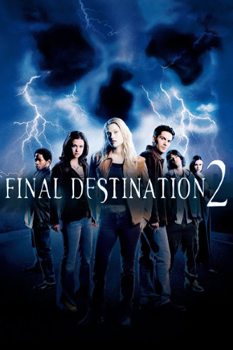 Image: Movie poster for Final Destination 2. Six people look toward the viewer, as lightning strikes in front of a skull-like image in the background.